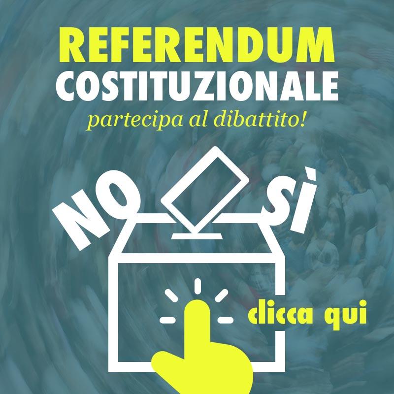 Referendum Costituzionale: partecipa al dibattito